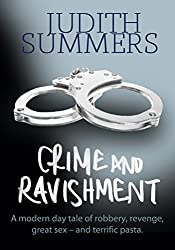 Crime and Ravishment: A modern day tale of robbery, revenge, great sex – and terrific pasta