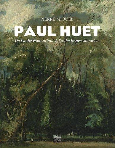 Paul Huet : De l'aube romantique à ...