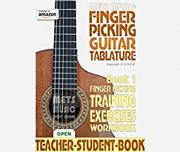 Finger Picking Guitar Tablature Book 1: Finger Picking Training Exercises Workbook (English Edition) di [Bull, Gerard]