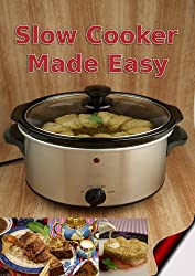 Slow Cooker Made Easy