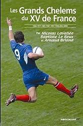 Les Grands Chelems du XV de France : 1968 - 1977 - 1981 - 1987 - 1997 - 1998 - 2002 - 2004
