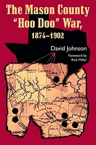 THE MASON COUNTY 'HOO DOO' WAR (A.C. Greene)