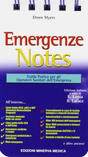 Emergenze Notes. Guida pratica per gli operatori sanitari dell