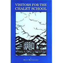 Visitors for the Chalet School (English Edition)