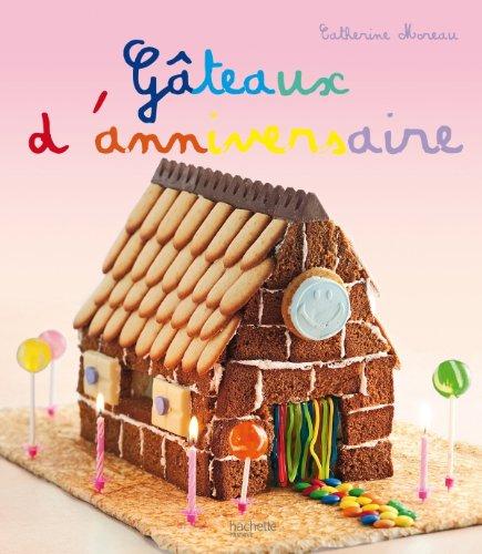 Gâteaux d'anniversaire par Catherine Moreau