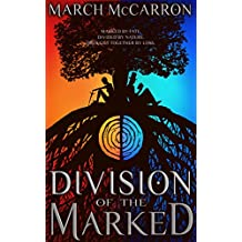 Division of the Marked (The Marked Series Book 1) (English Edition)