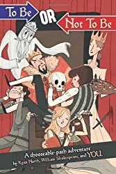 To Be or Not To Be by Ryan North (2013-09-10)