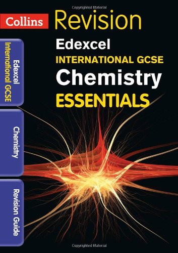 Edexcel International GCSE Chemistry: Revision Guide (Collins Igcse Essentials)