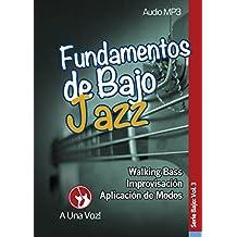 Fundamentos de Bajo Jazz (Spanish Edition)