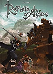Reflets d'acide, Tome 3 : Perambulation ascensionnelle