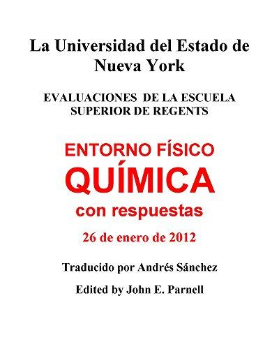 ENTORNO FÍSICO QUÍMICA con respuestas  26 de enero de 2012