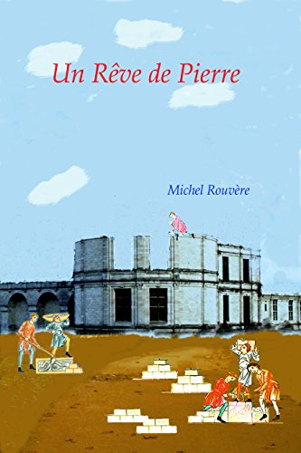 Un Rêve de Pierre par Michel Rouvère