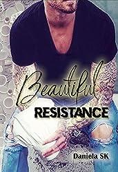 Beautiful: Resistance