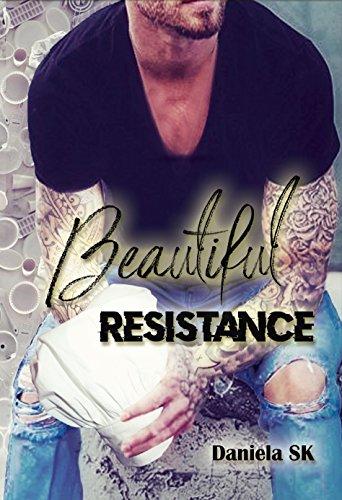 Beautiful: Resistance por Daniela Sk