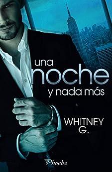 Una noche y nada más de [G., Whitney]