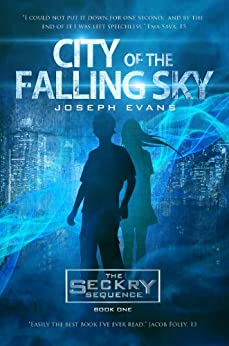City of the Falling Sky (The Seckry Sequence Book 1) (English Edition) von [Evans, Joseph]