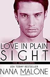 Love in Plain Sight: New Adult Romance (The Donovans) (Volume 4) by Nana Malone (2015-12-29)