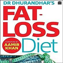 Dr. Dhurandhar's Fat-loss Diet