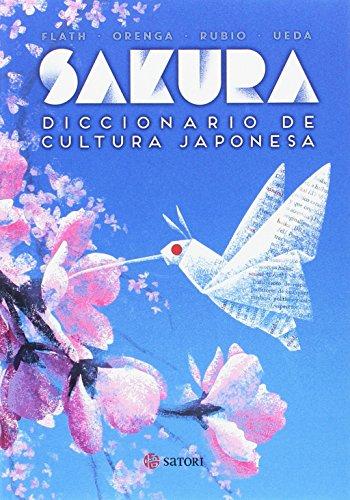 Sakura. Diccionario de cultura japonesa (Idioma) por Carlos Rubio López de la Llave