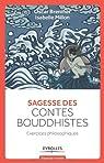 Sagesse des contes bouddhistes : Exercices philosophiques par Brenifier