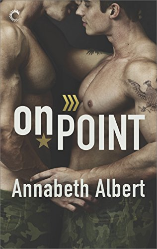 On Point (Out of Uniform) by [Albert, Annabeth]