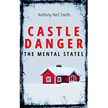 Castle Danger - The Mental States (The Duluth Files Book 2)