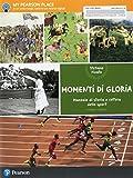 Momenti di gloria. Manuale di storia e cultura dello sport. Per le Scuole superiori. Con e-book. Con espansione online