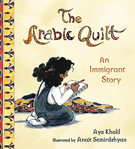 The Arabic Quilt: An Immigrant Story -