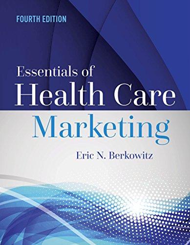 Essentials of Health Care Marketing (English Edition)