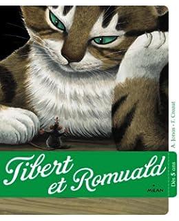 Tibert et Romuald, une histoire pour découvrir le plaisir de lire !