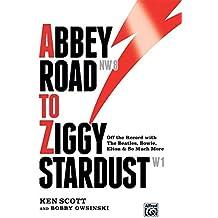 Abbey Road to Ziggy Stardust --- Livre - Scott, Ken --- Alfred Publishing