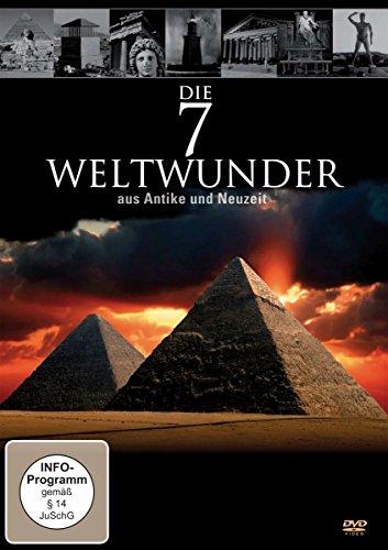 Die 7 Weltwunder aus Antike und Neuzeit
