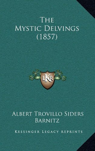 The Mystic Delvings (1857)