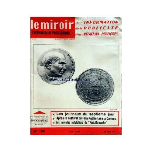 MIROIR DE L'INFORMATION DE LA PUBLICITE ET DES RELATIONS PUBLIQUES (LE) [No 188] du 30/06/1961