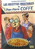 Les recettes inratables de Jean-Pierre Coffe...