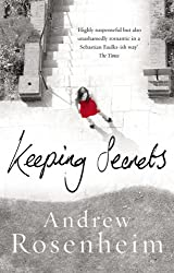 Keeping Secrets: The gripping thriller packed with shocking revelations that will leave you hooked