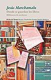 Donde se guardan los libros (El Ojo del Tiempo)