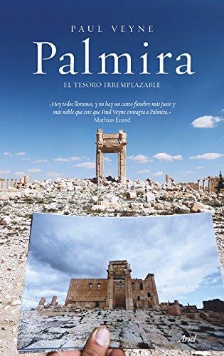 Palmira: El tesoro irremplazable (Ariel)