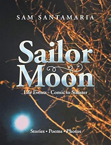 Sailor Moon: Life Events - Comic to Sinister (English Edition)