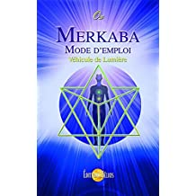 Merkaba, mode d'emploi