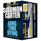 Long Time Dying - Private Investigator Crime Thriller series books 4-6 (Long Time Dying Boxed Sets Book 2)