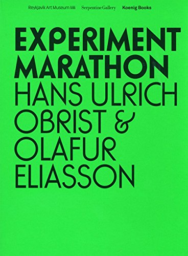 Experiment Marathon: Hans Ulrich Obrist and Olafur Eliasson by Hafa Or Yngvason (1-Oct-2008) Paperback