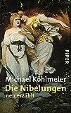 Die Nibelungen: neu erzählt