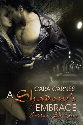 A Shadow's Embrace: Volume 1 (Indigo Shadows)