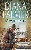 Woman Hater (Mills & Boon M&B)