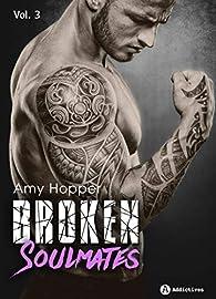 Broken Soulmates - Vol. 3/3 par Amy Hopper