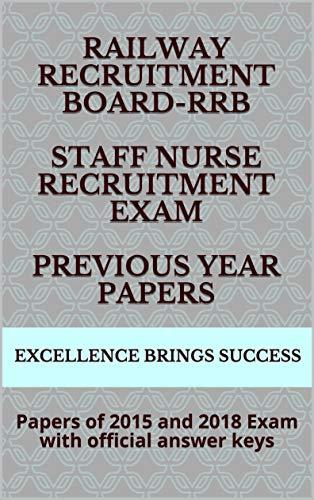Railway Recruitment Board - RRB Staff Nurse Recruitment Exam