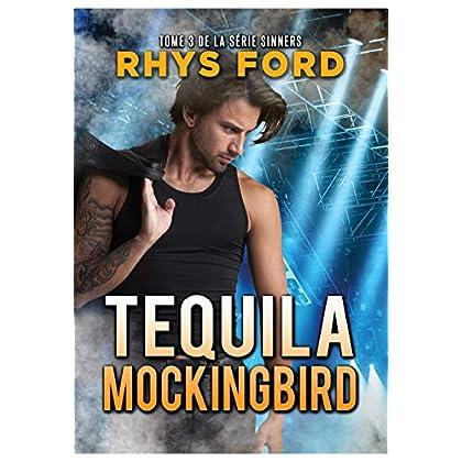 Tequila Mockingbird (Français) (Série Sinners (Français) t. 3)