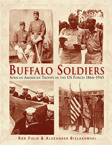 Buffalo Soldiers: African American Troops in the US forces 1866-1945 (General Military) -