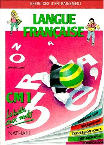 La balle aux mots, langue française, CM1. Travaux dirigés par Mittérand, Schmitt, Dupré